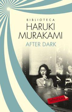 After dark (Rústica), Haruki Murakami - Comprar libro en Fnac.es