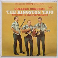 The Kingston Trio College Concert 1962 Capitol ST1658 VG Folk Stereo 33 RPM 12""