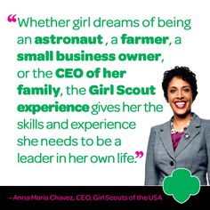 Anna Maria Chavez, CEO, Girl Scouts of USA