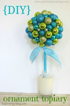 Christmas Craft {Ornament Topiary} via A Thoughtful Place