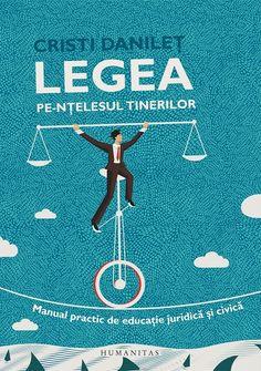 Legea pe-nţelesul tinerilor, Cristi Dănileţ, Humanitas Movies, Movie Posters, Films, Film Poster, Cinema, Movie, Film, Movie Quotes, Movie Theater