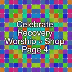 Celebrate Recovery Worship » Shop Page 4