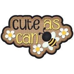 Silhouette Design Store - View Design cute as you can bee title Bee Quotes, Bee Painting, Bee Creative, Bee Party, Cute Bee, Bee Crafts, Bee Theme, Save The Bees, Bees Knees