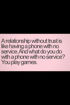 Games are stupid Life Quotes - Relationship Quotes