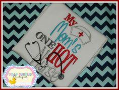 Hot Nurse Mom custom machine embroidered by SoapBubblesBoutique