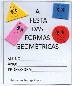 CANTINHODALU: LIVRO DAS FORMAS GEOMÉTRICAS Homeschool, Activities, Math, Blog, Rotary, Rapunzel, Professor, Gabriel, Scrapbook