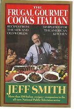 First Edition Cookbook:  THE FRUGAL GOURMET COOKS ITALIAN by Jeff Smith