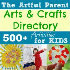 "Considering making an ""inspiration book"" that includes prints of fine works of art as well as some ""how to"" instructions for supplies we have. Might be some stuff here to use. The Artful Parent Arts and Crafts Directory -- Over 500 Activities for Kids!"
