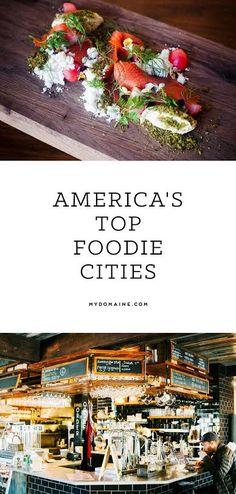 America's top foodie cities.