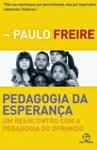 Pedagogia da Esperança - Paulo Freire ~ Bebendo Livros