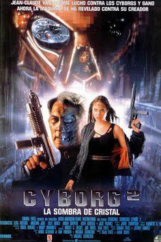 El señor de los bloguiños: Cyborg 2, la sombra del cristal (1993) de Michael ...