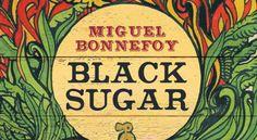 Black Sugar in El Iberico (in Spanish) Black Sugar, Ron, Spanish, Pirates, Novels, Spain