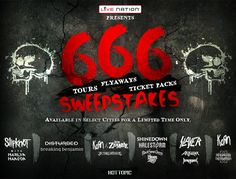 Check out this Live Nation Presents 666 Sweepstakes