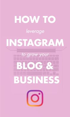 How to use Instagram to build your email list, brand, pageviews and more!