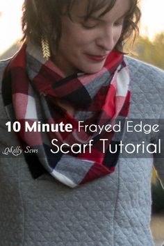 10 Minute Frayed Edge Scarf Tutorial - sew a DIY flannel scarf - so easy! - Melly Sews
