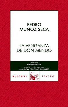 La venganza de don Mendo, Pedro Muñoz Seca