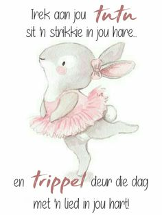 Good Morning Good Night, Good Morning Wishes, Lekker Dag, Afrikaanse Quotes, Goeie More, Birthday Wishes, Life Lessons, Encouragement, Teddy Bear
