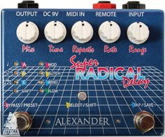 Alexander Pedals Super Radical Delay - FINALLY a unique new delay sound. Won't replace an analog delay, but some amazing radical sounds. Thought I was done buying pedals....not yet. Plus they give a portion of proceeds of every pedal sold to charity.