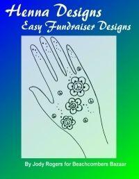 Henna Tattoo eBook - Easy Henna Designs for Fundraisers & Festivals for Beginners