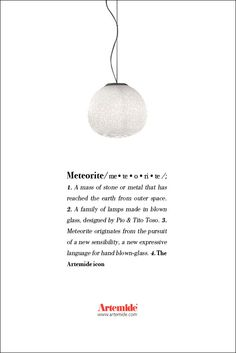"The ‪#‎Meteorite‬ family originates ""from the pursuit of a new sensibility ""! ‪#‎design‬ by the borthers Pio e Tito Toso ‪#‎ArtemideDictionary‬"
