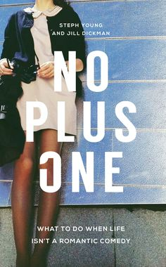 No Plus One by Steph Young & Jill Dickman