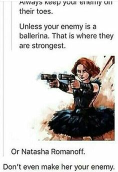 "Always keep your enemy on their toes. Unless your enemy is a ballerina. beaglebitch Or Natasha Romanoff. âi-blame-the-bbc Don't even make her your enemy. That is ""jrust ga stgpid ass move. – popular memes on the s Funny Marvel Memes, Marvel Jokes, Dc Memes, Avengers Memes, Funny Memes, Avengers Imagines, Hilarious, Marvel Avengers, Marvel Dc Comics"