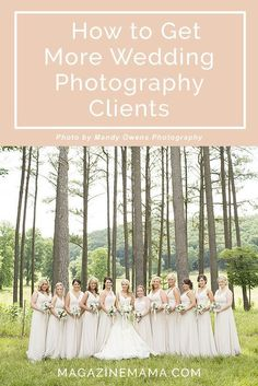 Want to get more clients for your wedding photography business?  Here are 5 things I've used in my own business.  http://www.magazinemama.com/blogs/editors-blog/34220356-5-tips-to-get-more-wedding-photography-clients