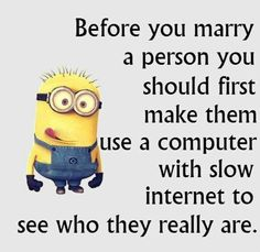 or get stuck in traffic, or get lousy service or any difficult and challenging situation. Minion Jokes, Minions Quotes, Funny Minion, Funny Texts, Funny Jokes, Hilarious, Dumb Blonde Jokes, Minions Love, Jokes