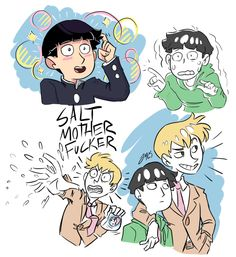 """I have no words. I just… really love this show."" words and art by macaroninartinspace <- SALT, MOTHER FUCKER!!! XD #MP100 #Mob #Reigen"