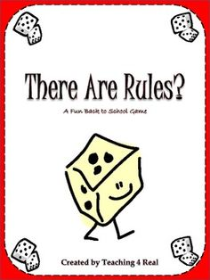 Back To School Rules Game: Establishing Classroom Management Establishing rules is the single most important thing you do at the beginning of t...