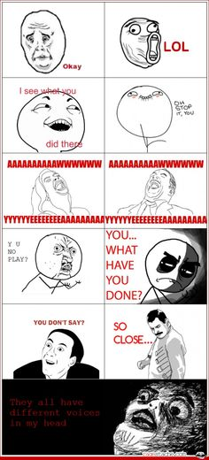 YES! I thought I was the only one to do this with Rage faces, haha!