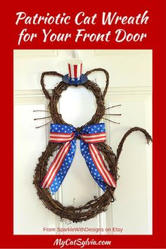If you're patriotic and you also love cats, you've got to see this adorable, handmade Uncle Sam grapevine wreath!