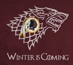 Winter is Coming Washington Redskins, Winter Is Coming, Wolf, Poster, Art, Art Background, Kunst, Wolves, Performing Arts