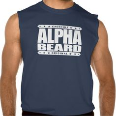 ALPHA BEARD - I Grow Savage Facial Hair, White Sleeveless Shirts Tank Tops