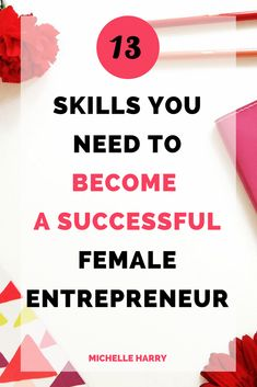 Women Entrepreneur. Would you like to to be a successful woman entrepreneur? Do you have the right skills to grow your business? If your goal is to be a successful girlboss, this post will show you what you need to be successful. Get the right business tips you need. #smallbusiness #girlboss #business