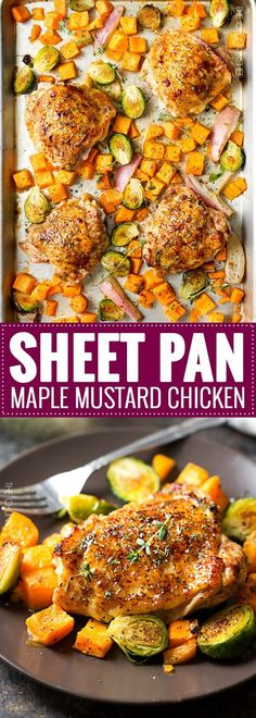 Sheet Pan Maple Mustard Roasted Chicken   Chicken thighs are coated in a sweet and savory maple mustard sauce and roasted alongside creamy butternut squash and savory brussels sprouts, all on one sheet pan for an incredibly quick, easy meal with hardly any cleanup needed!   http://thechunkychef.com