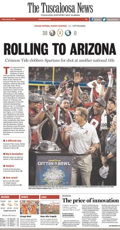 Rolling to Arizona - The Tuscaloosa News   Today's Front Pages   Newseum  #Alabama #RollTide #BuiltByBama #Bama #BamaNation #CrimsonTide #RTR #Tide #RammerJammer #CottonBowl #CFBPlayoff