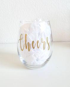 Cheers Wine Glass, New Years Wine Glass, Special Occasion Wine Glass, Stemless Wine Glass, Gifts For Her, Celebrating Wine Glass