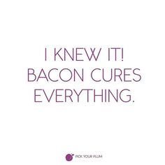 You're welcome. #pypbellylaughs #funnies #bacon