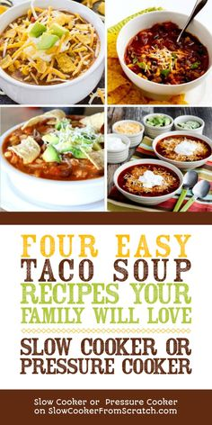 Here are Four Easy Taco Soup Recipes Your Family Will Love, with options for the slow cooker or the Instant Pot! And you can never have too many easy Taco Soup recipes, right? [featured on Slow Cooker or Pressure Cooker] Best Soup Recipes, Healthy Crockpot Recipes, Slow Cooker Recipes, Chili Recipes, Mexican Recipes, Easy Recipes, Favorite Recipes, Best Slow Cooker, Slow Cooker Soup