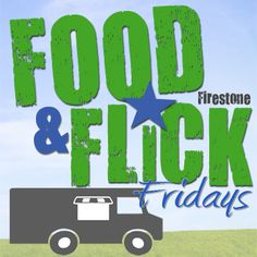 Firestone Gears Up for Food & Flick Fridays