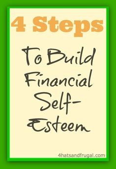 4 Steps to build financial self-esteem. Yes, you do have the knowledge to pick great stocks and invest wisely! | 4 Hats and Frugal