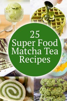 Matcha Time! Boost your antioxidants while delighting your taste buds. These recipes with matcha tea are sure to delight! You will find not just a couple but 25 matcha recipes. Like matcha cake, matcha pancakes, and matcha smoothies!  Enjoy that green tea goodness!  #matcha #greentea #matcharecipes