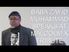 Baba Zayid Muhammad Speaks at Malcolm X Tribute