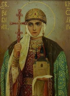 Saint Olga of Kiev Century CE): Buried opponents alive, killed invaders using pigeons to commit arson. Religious Images, Religious Icons, Religious Art, Russian Icons, Russian Art, Olga Of Kiev, Art Icon, Orthodox Icons, Sacred Art