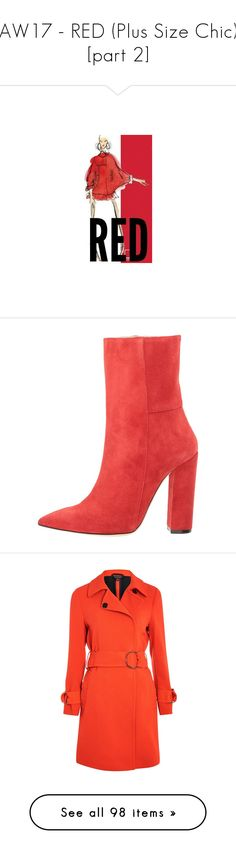 """""""AW17 - RED (Plus Size Chic) [part 2]"""" by foolsuk ❤ liked on Polyvore featuring shoes, boots, ankle booties, pointy-toe ankle boots, pointed toe ankle boots, leather booties, ankle boots, leather bootie, slippers and duster coat"""