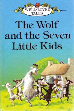 The Wolf and the Seven Little Kids (Ladybird Well-Loved Tales)