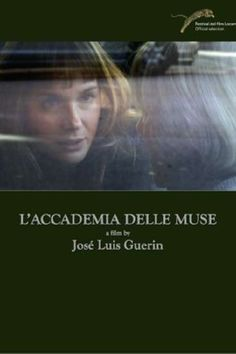 The Academy of Muses (L'Accademia delle Muse). Spain. Rosa Delor, Emanuela Forgetta, Patricia Gil, Mireia Iniesta. Directed by Jose Luis Guerin. 2015