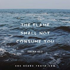 The flame shall not consume you