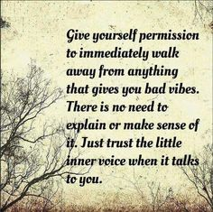 Pay attention to the inner voice ...